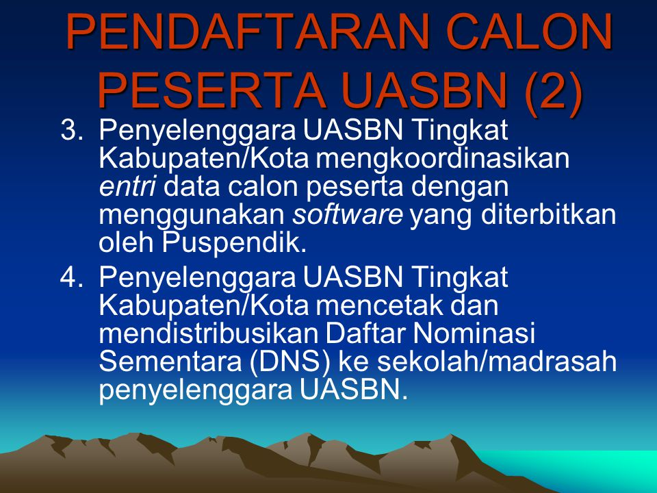 PENDAFTARAN CALON PESERTA UASBN (2)