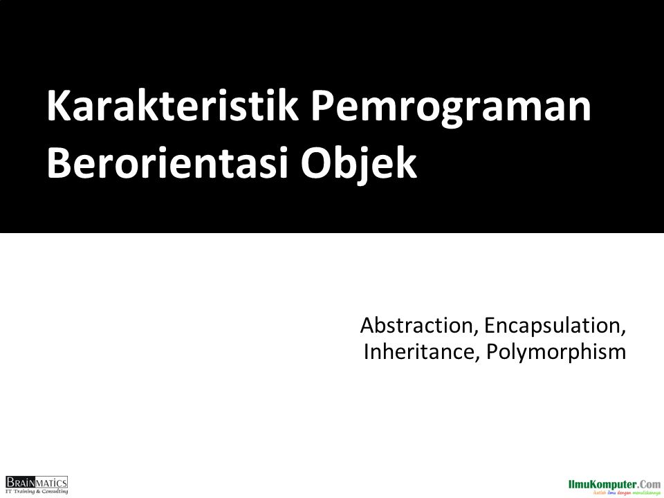 Karakteristik Pemrograman Berorientasi Objek