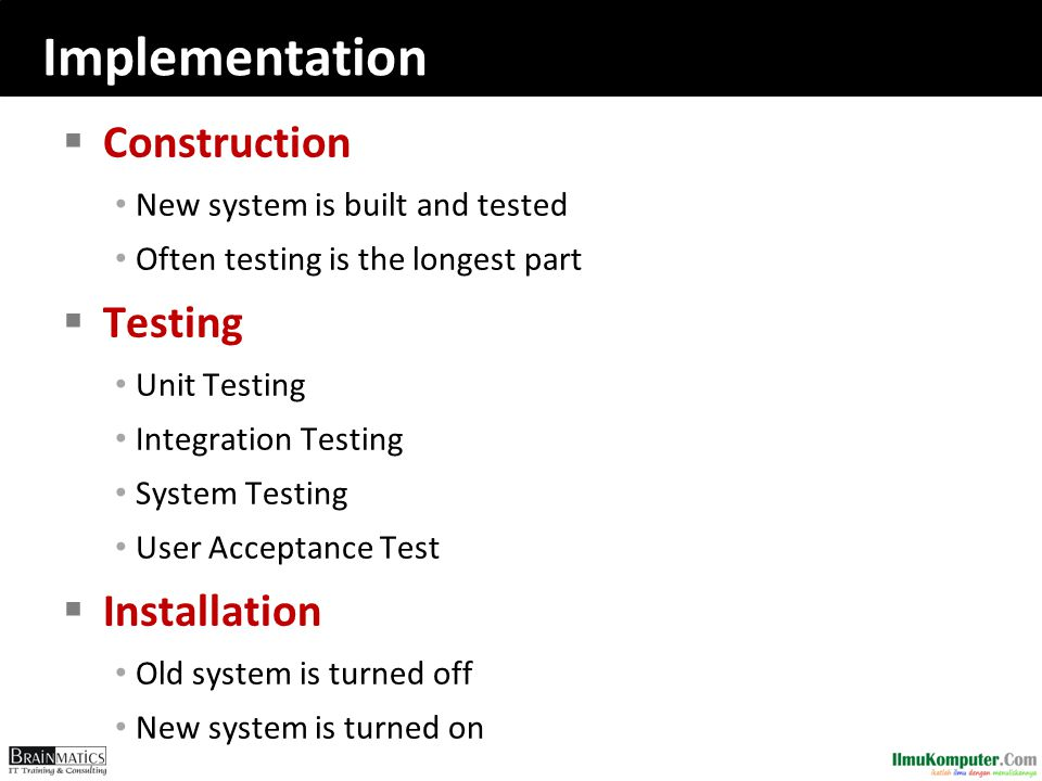 Implementation Construction Testing Installation