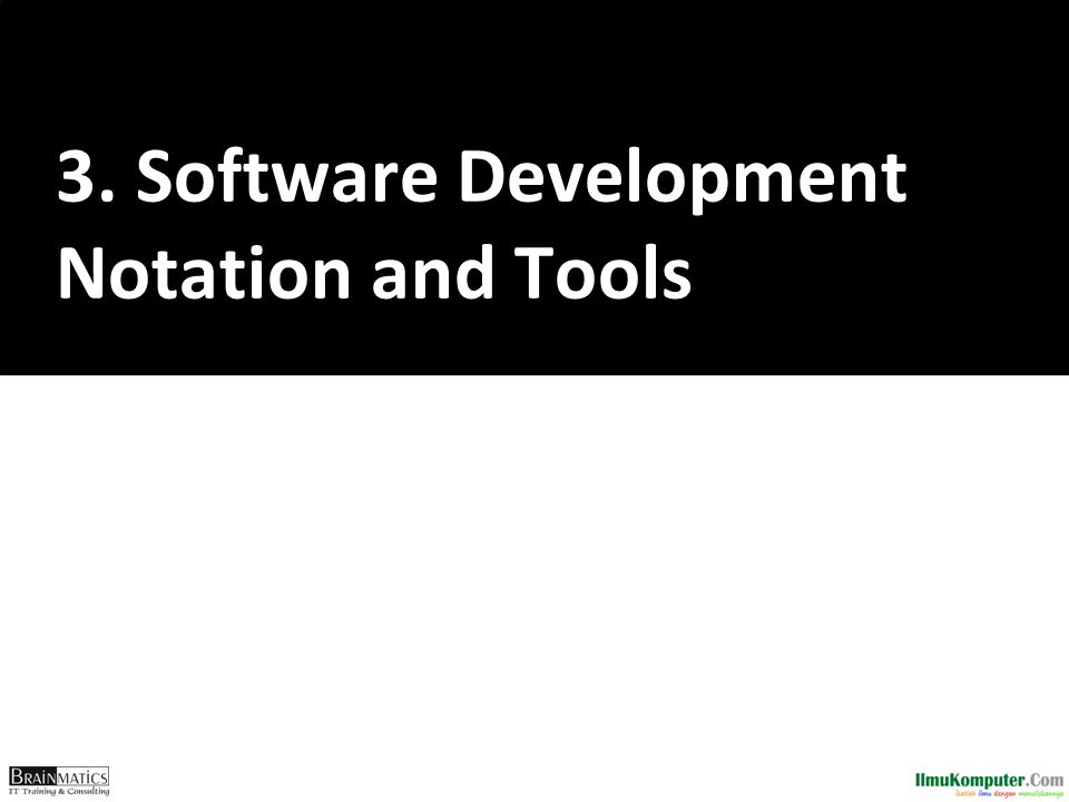 3. Software Development Notation and Tools