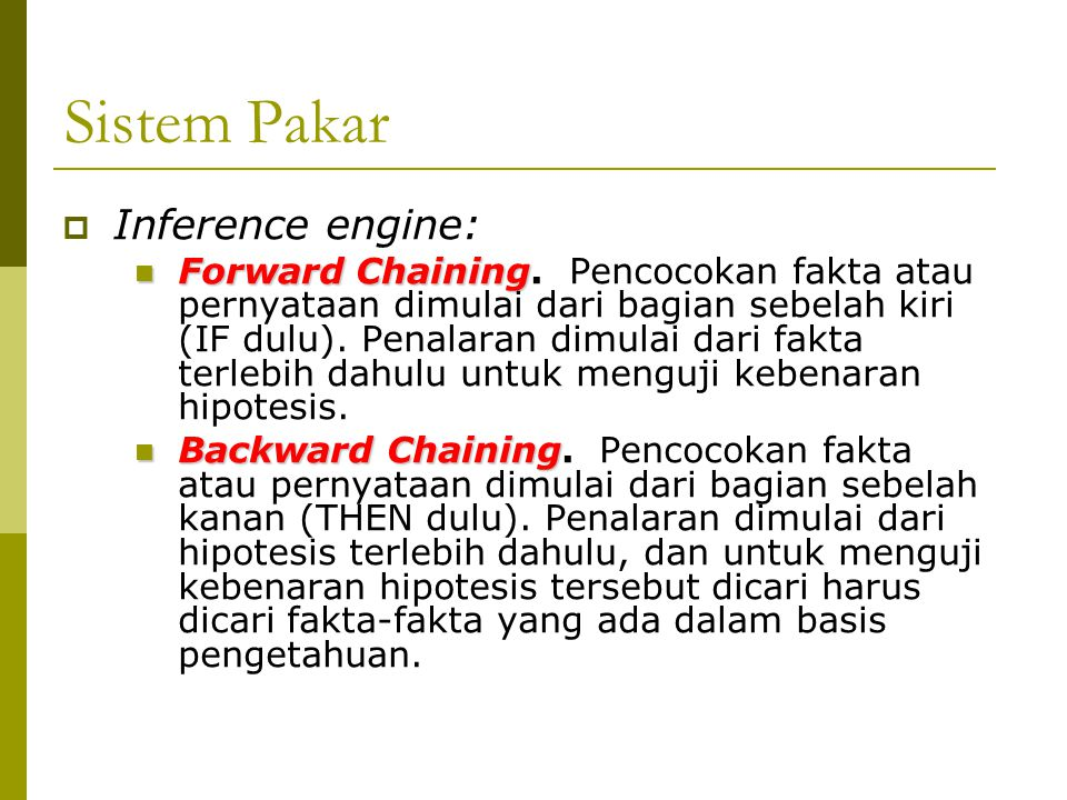 Sistem Pakar Inference engine: