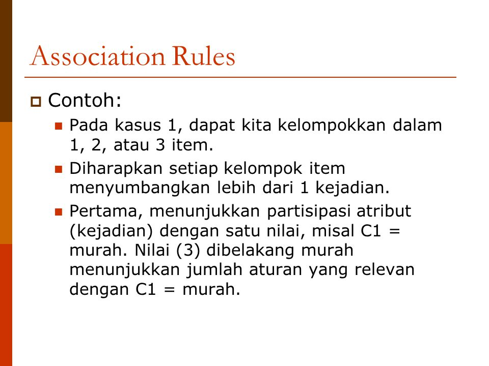 Association Rules Contoh: