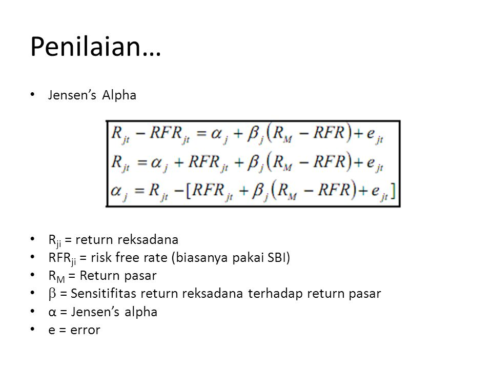 Penilaian… Jensen's Alpha Rji = return reksadana
