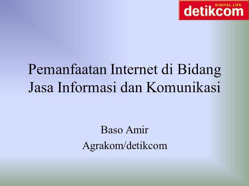 Pemanfaatan Internet di Bidang Jasa Informasi dan Komunikasi