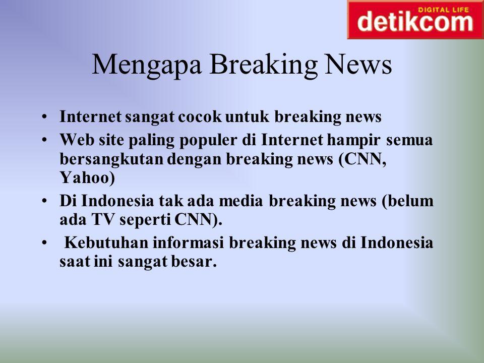 Mengapa Breaking News Internet sangat cocok untuk breaking news