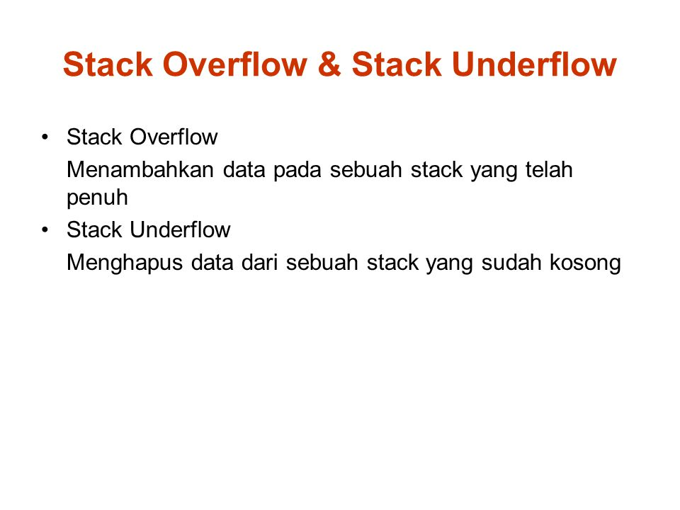 Stack Overflow & Stack Underflow