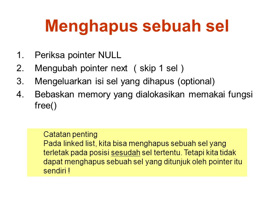 Menghapus sebuah sel Periksa pointer NULL