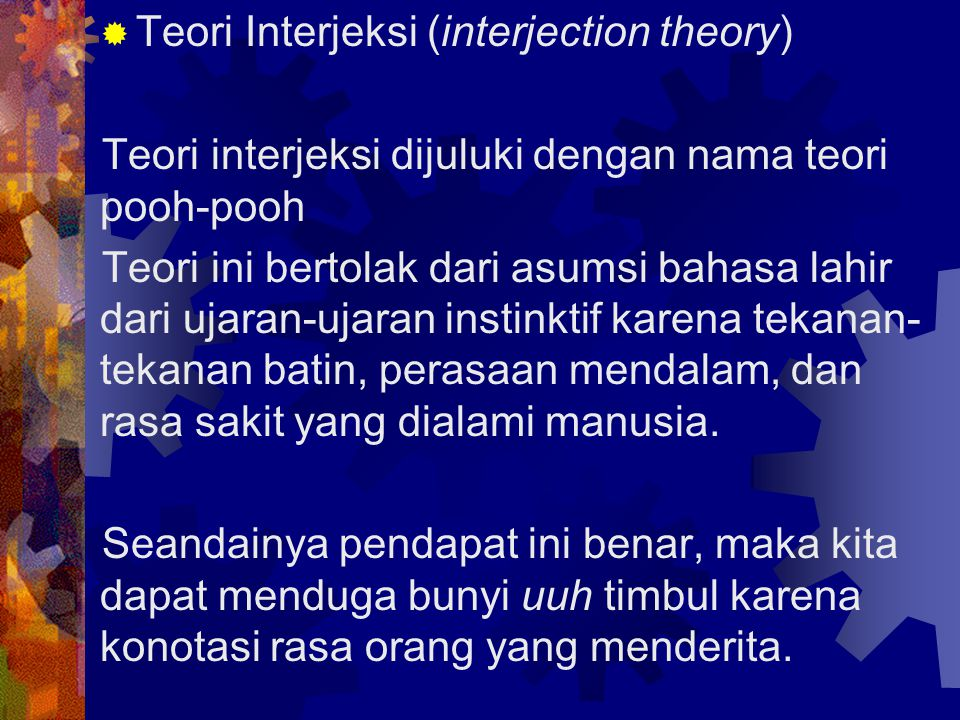 Teori Interjeksi (interjection theory)