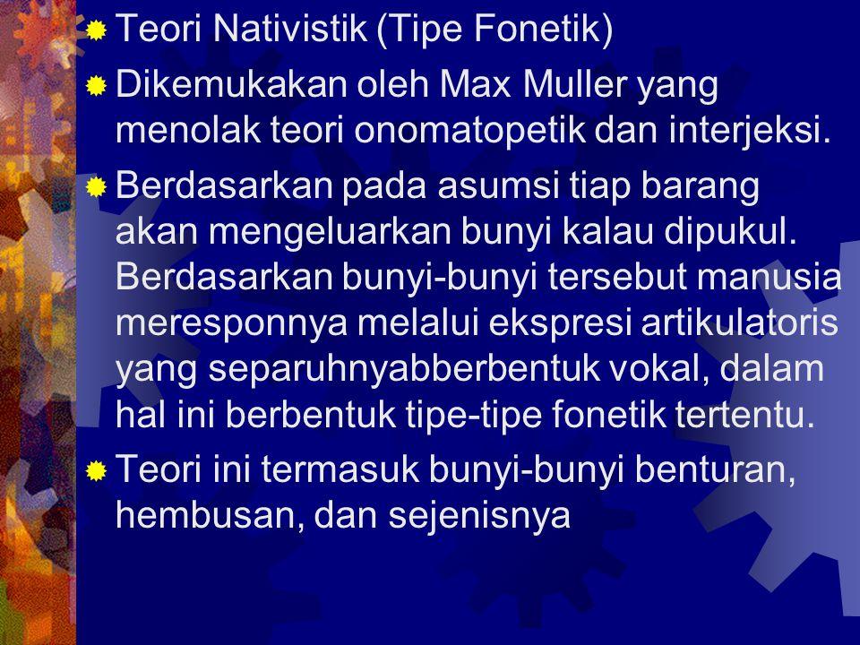 Teori Nativistik (Tipe Fonetik)
