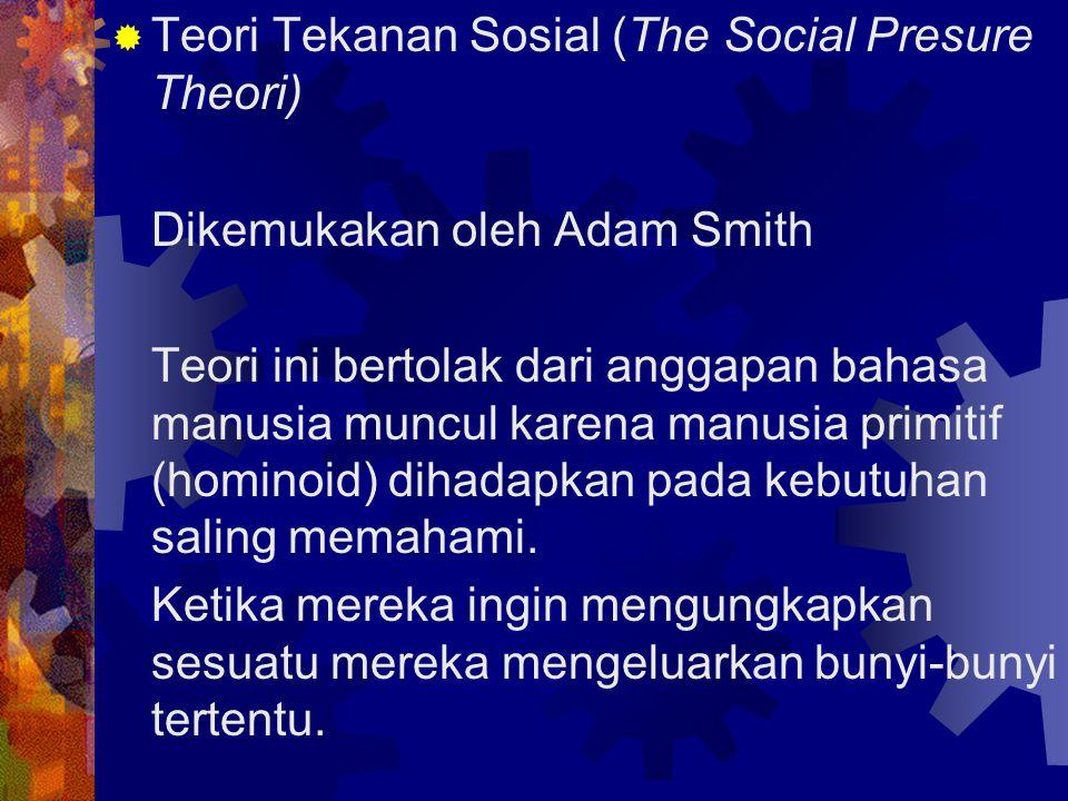 Teori Tekanan Sosial (The Social Presure Theori)