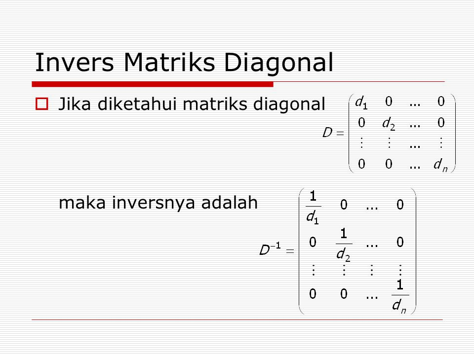 Invers Matriks Diagonal