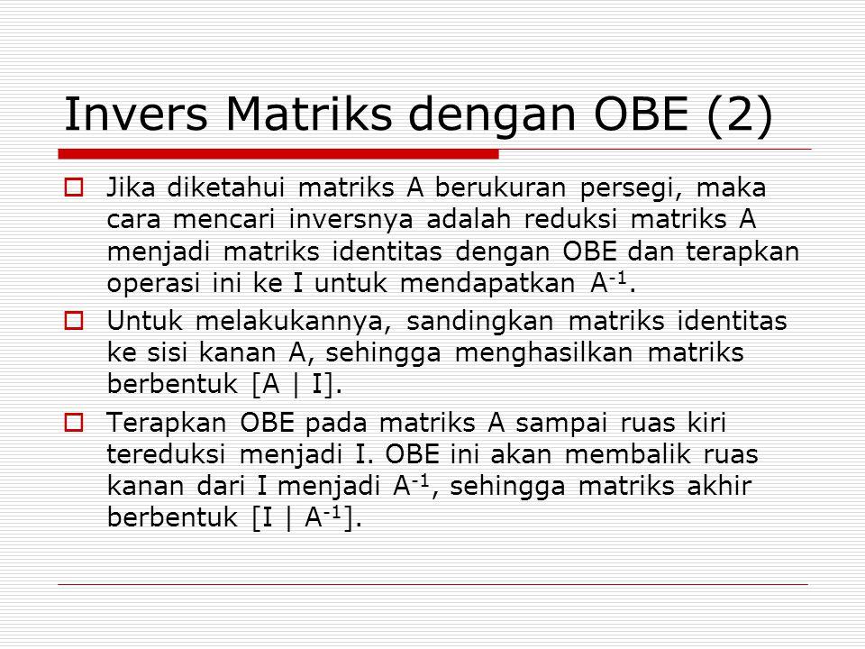 Invers Matriks dengan OBE (2)