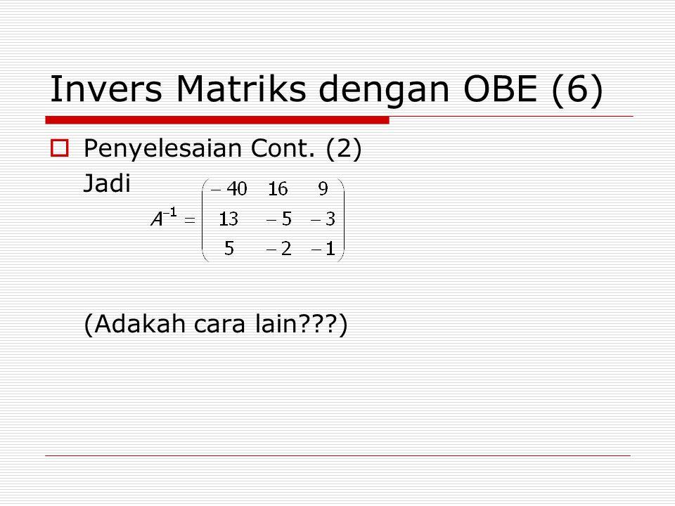 Invers Matriks dengan OBE (6)