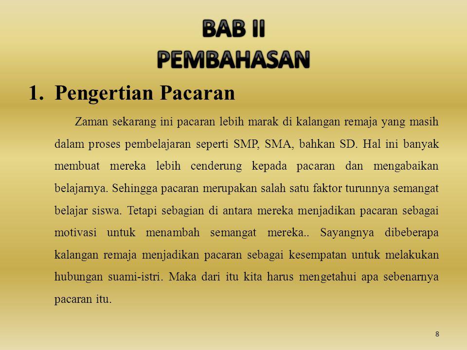 BAB II PEMBAHASAN Pengertian Pacaran