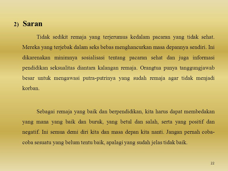 2) Saran