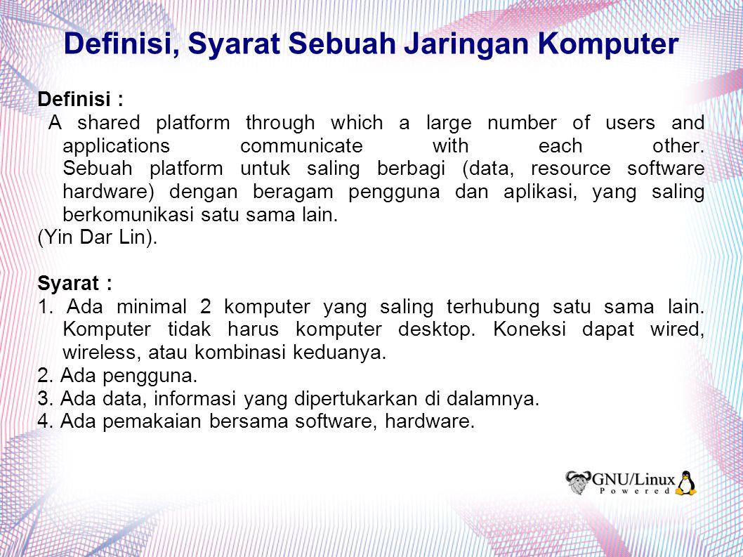 Definisi, Syarat Sebuah Jaringan Komputer