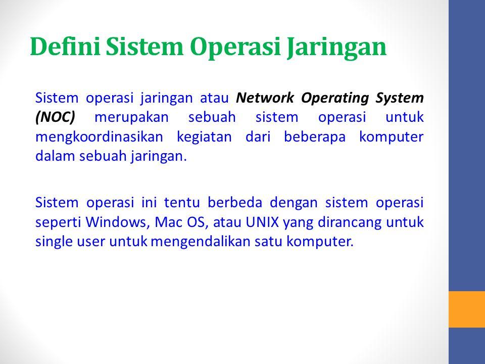 Defini Sistem Operasi Jaringan