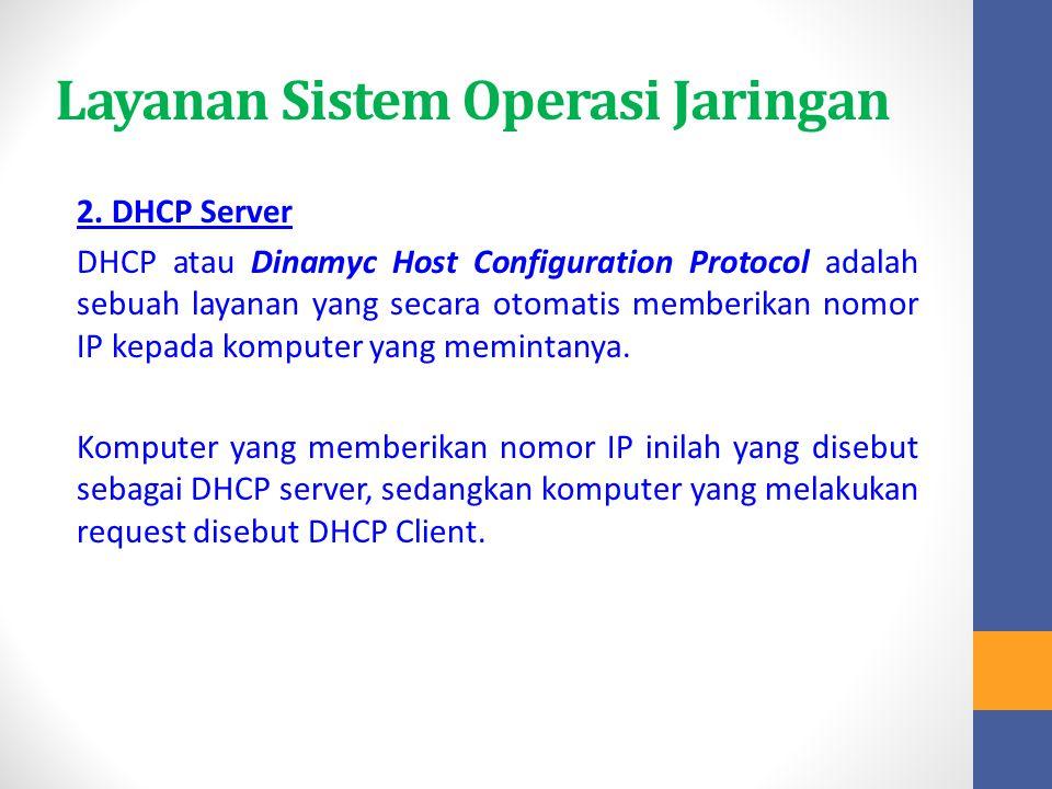 Layanan Sistem Operasi Jaringan