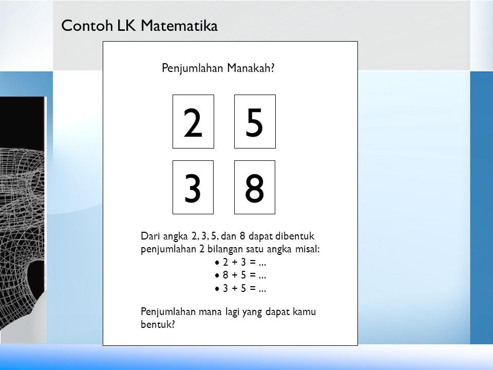 2 3 8 2 5 2 2 5 5 5 3 8 8 Contoh LK Matematika Penjumlahan Manakah