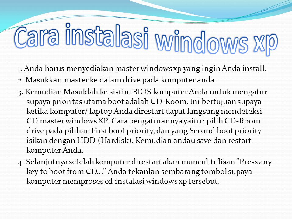 Cara instalasi windows xp