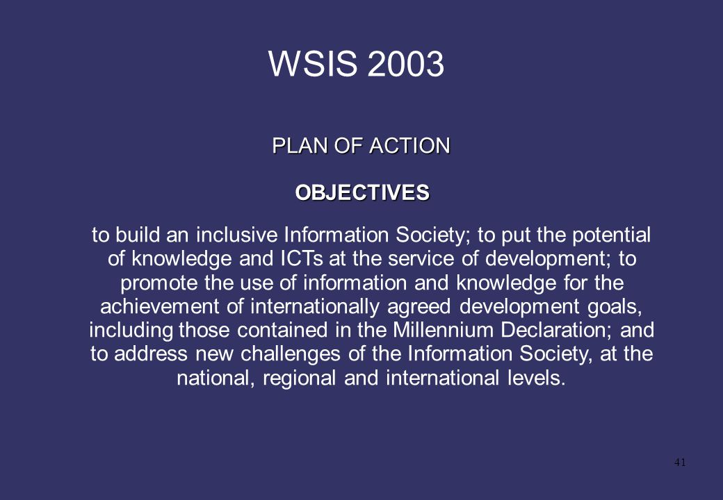 WSIS 2003 PLAN OF ACTION OBJECTIVES