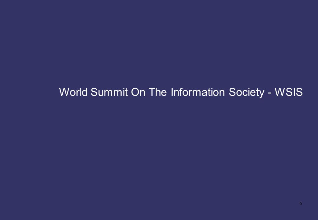 World Summit On The Information Society - WSIS