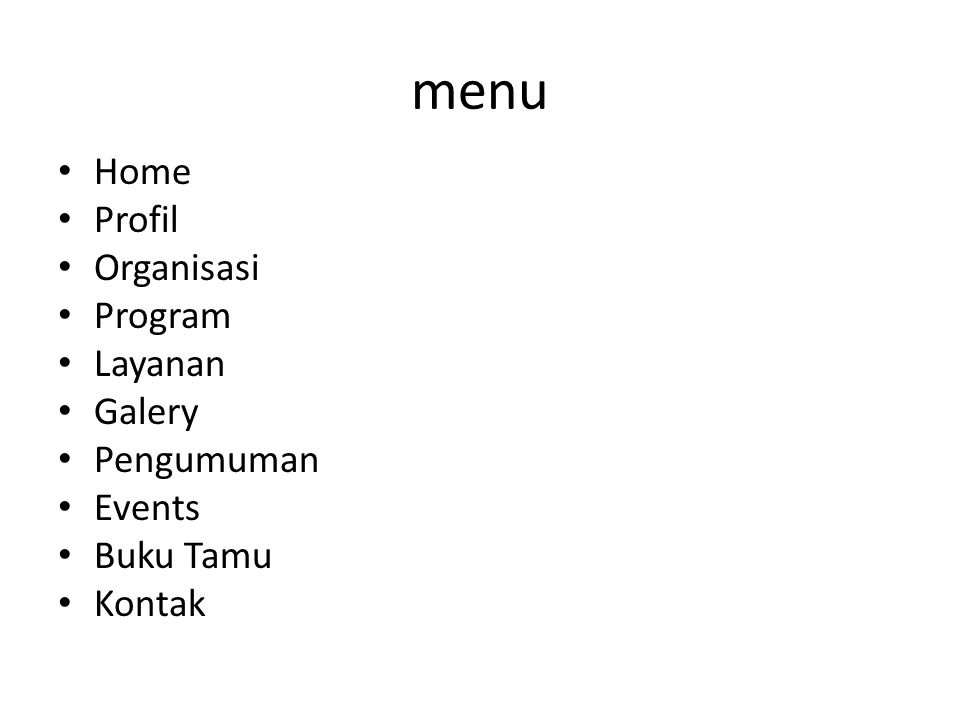 menu Home Profil Organisasi Program Layanan Galery Pengumuman Events
