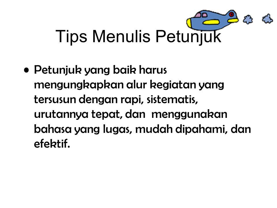 Tips Menulis Petunjuk