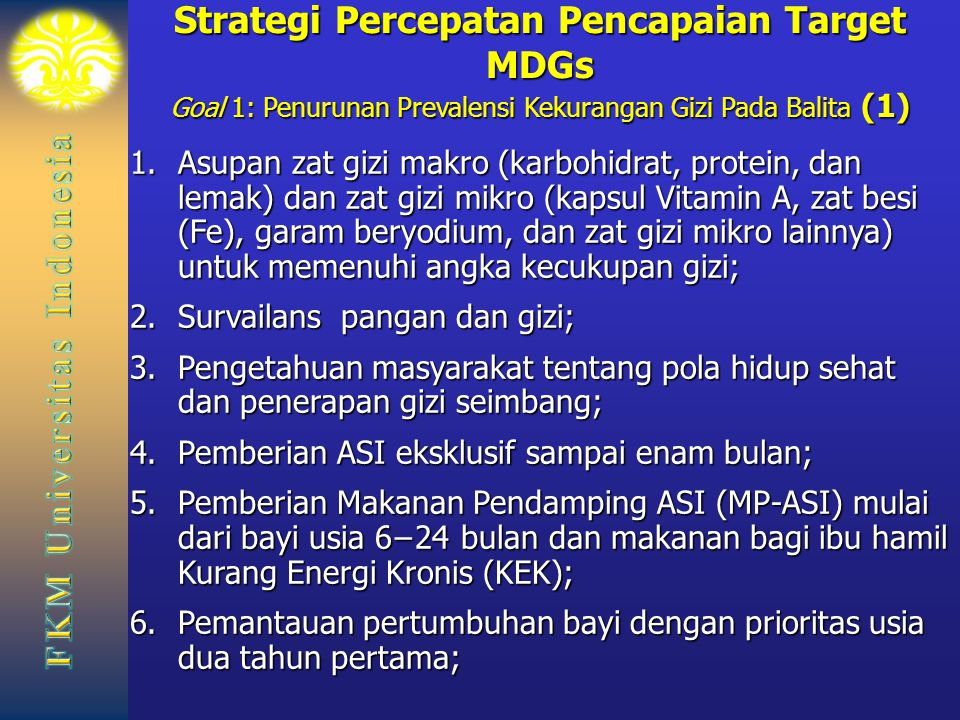 Strategi Percepatan Pencapaian Target MDGs Goal 1: Penurunan Prevalensi Kekurangan Gizi Pada Balita (1)