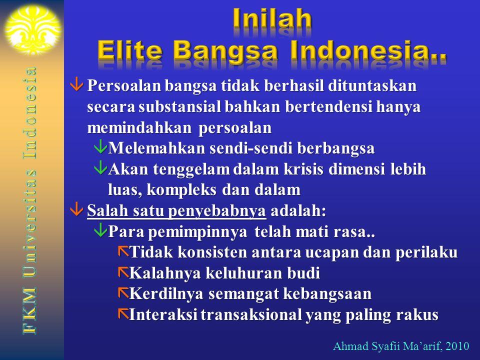 Inilah Elite Bangsa Indonesia..