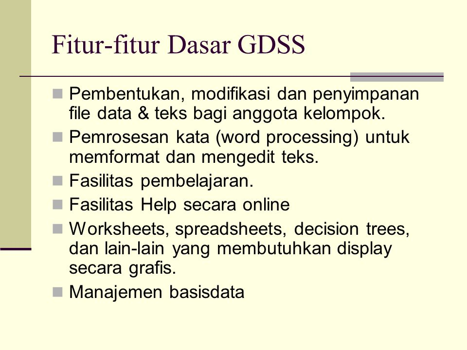 Fitur-fitur Dasar GDSS