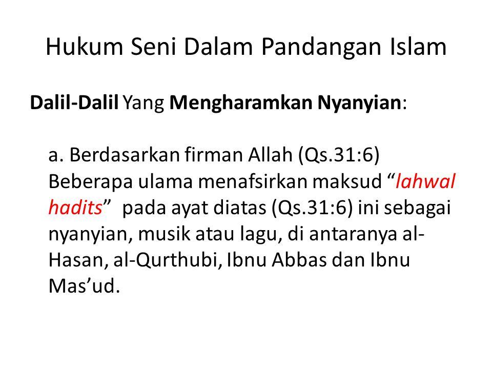 Hukum Seni Dalam Pandangan Islam