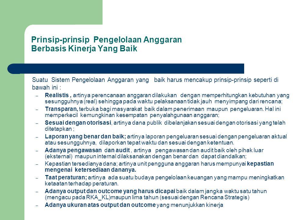 Prinsip-prinsip Pengelolaan Anggaran Berbasis Kinerja Yang Baik
