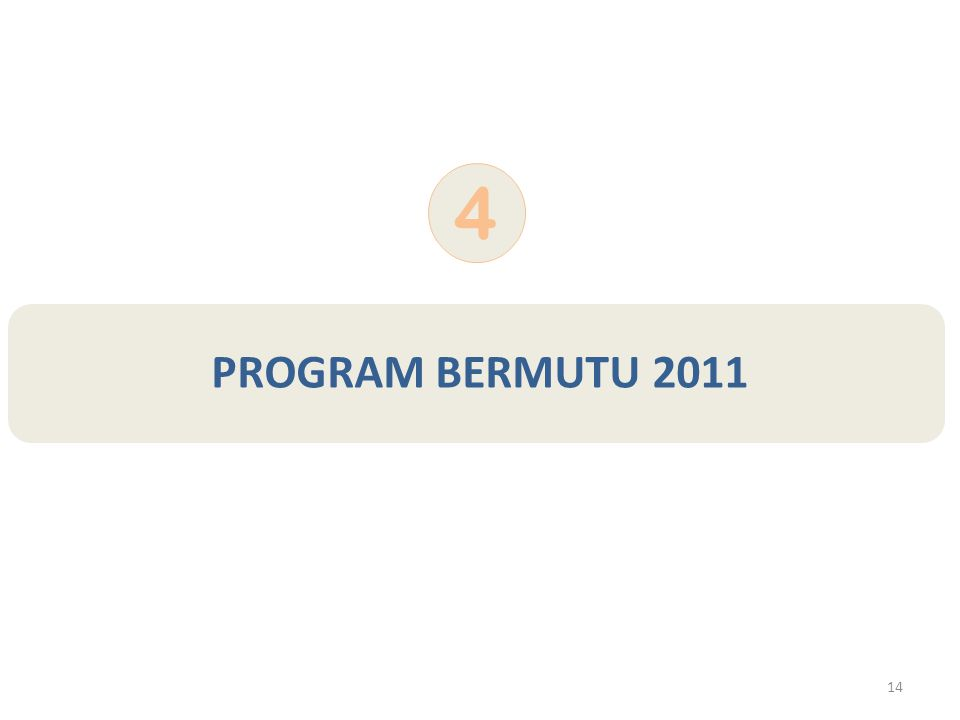 4 PROGRAM BERMUTU 2011