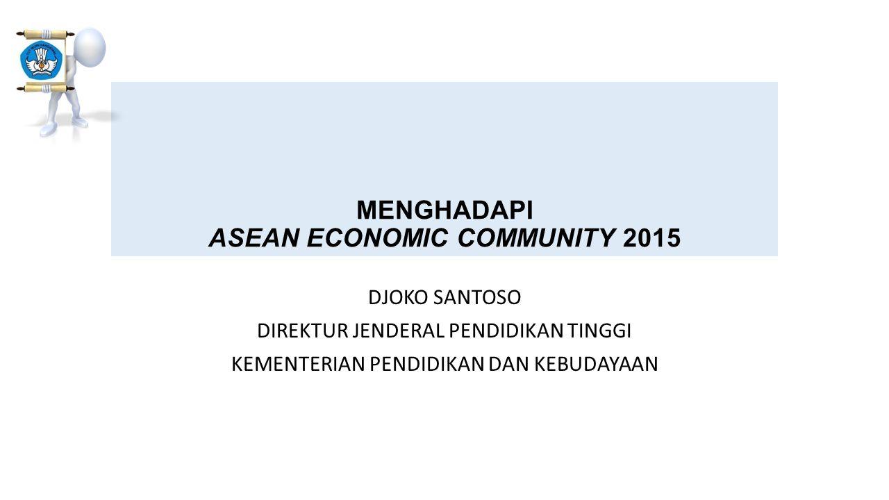 MENGHADAPI ASEAN ECONOMIC COMMUNITY 2015