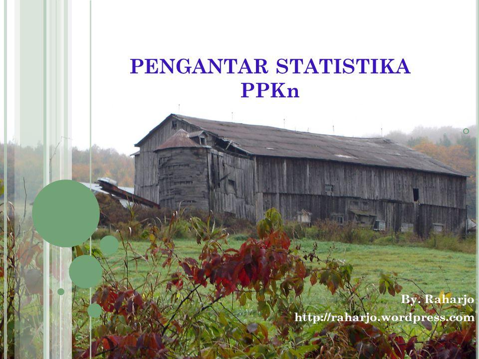 PENGANTAR STATISTIKA PPKn
