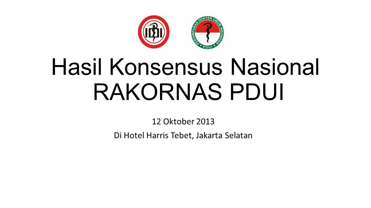 Hasil Konsensus Nasional RAKORNAS PDUI