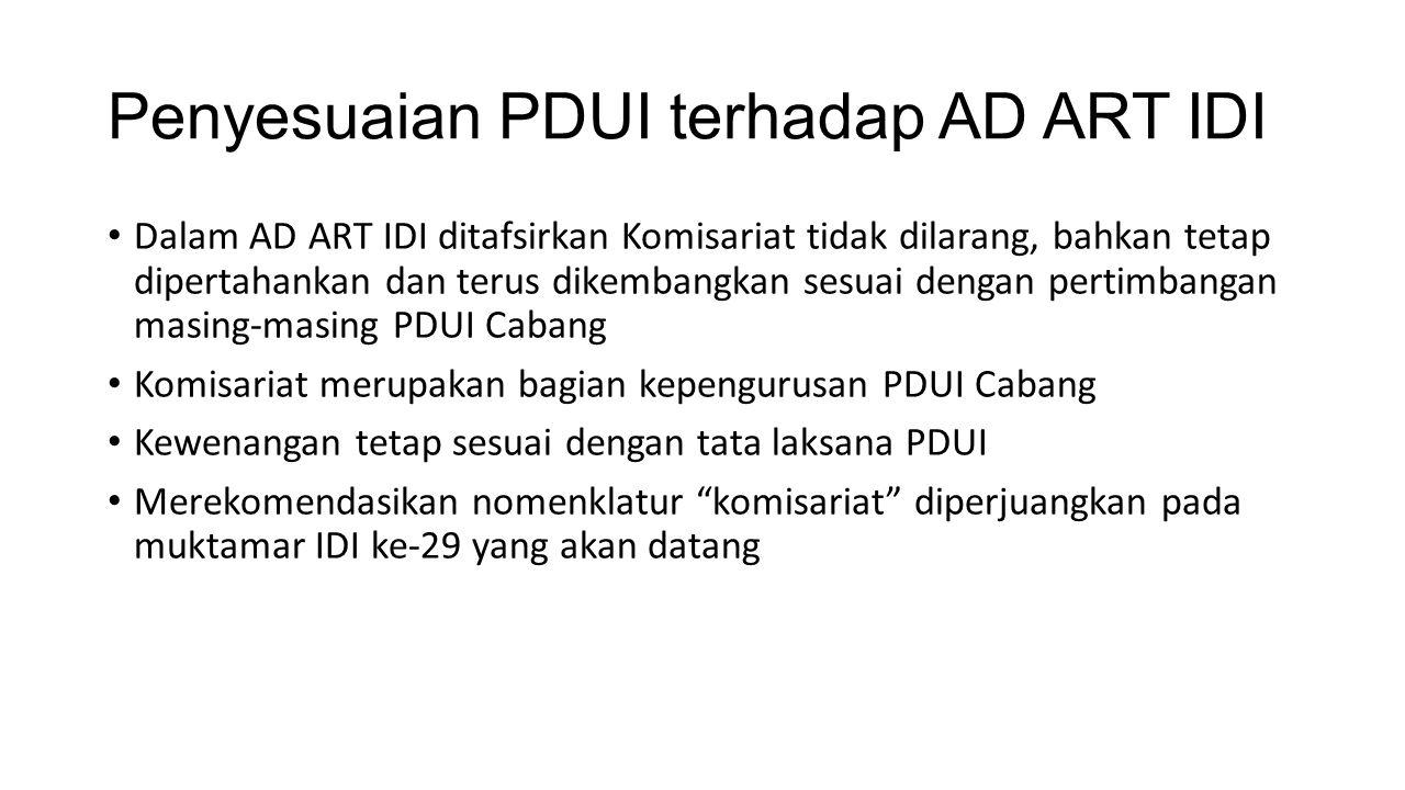 Penyesuaian PDUI terhadap AD ART IDI