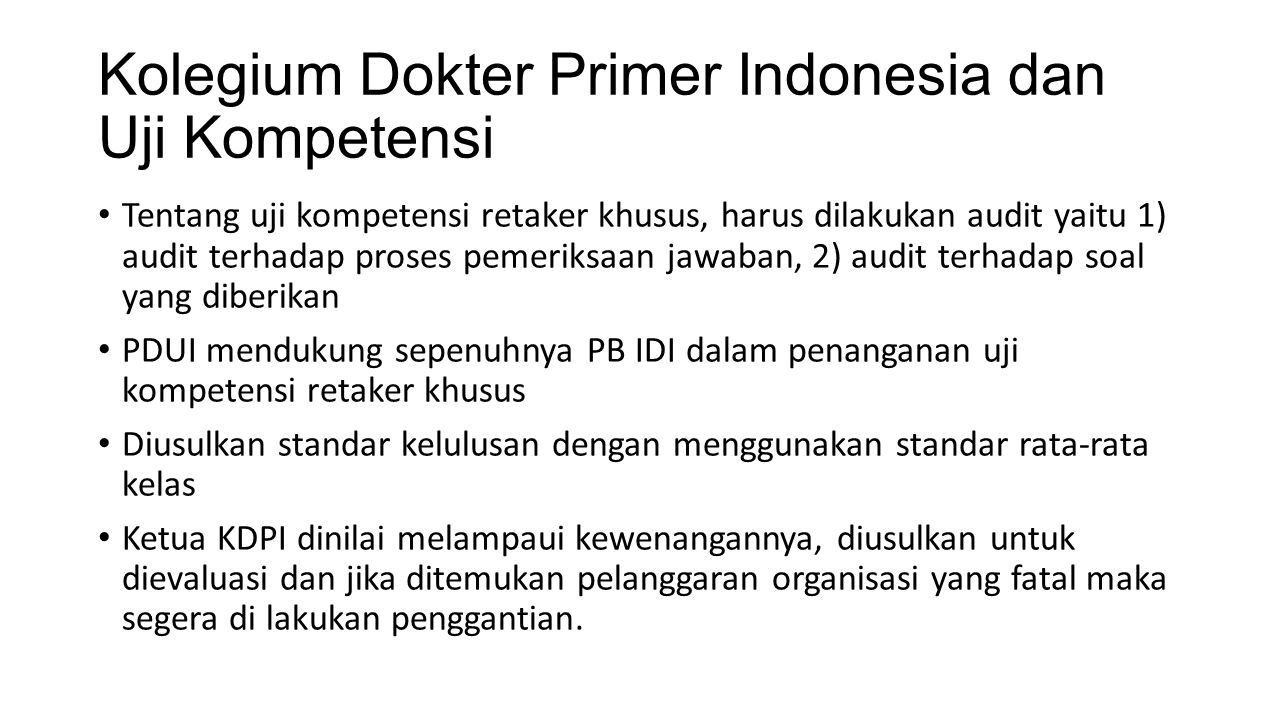 Kolegium Dokter Primer Indonesia dan Uji Kompetensi