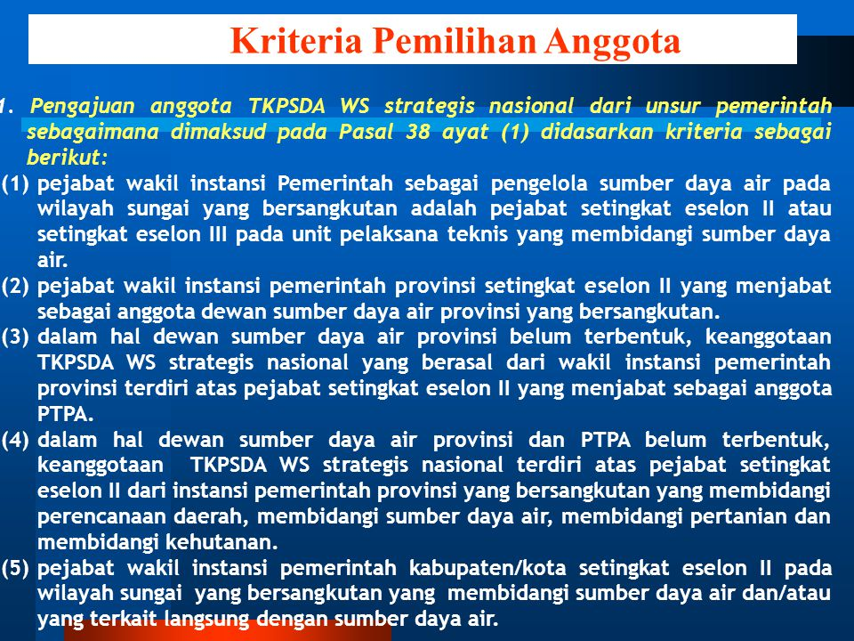 5). Kriteria Pemilihan Anggota