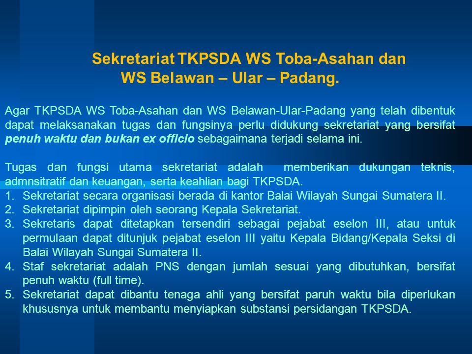 WS Belawan – Ular – Padang.