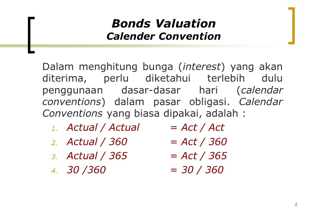 Bonds Valuation Calender Convention