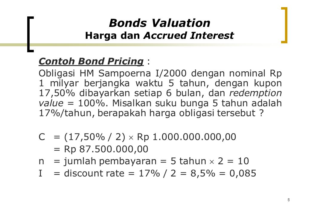 Bonds Valuation Harga dan Accrued Interest