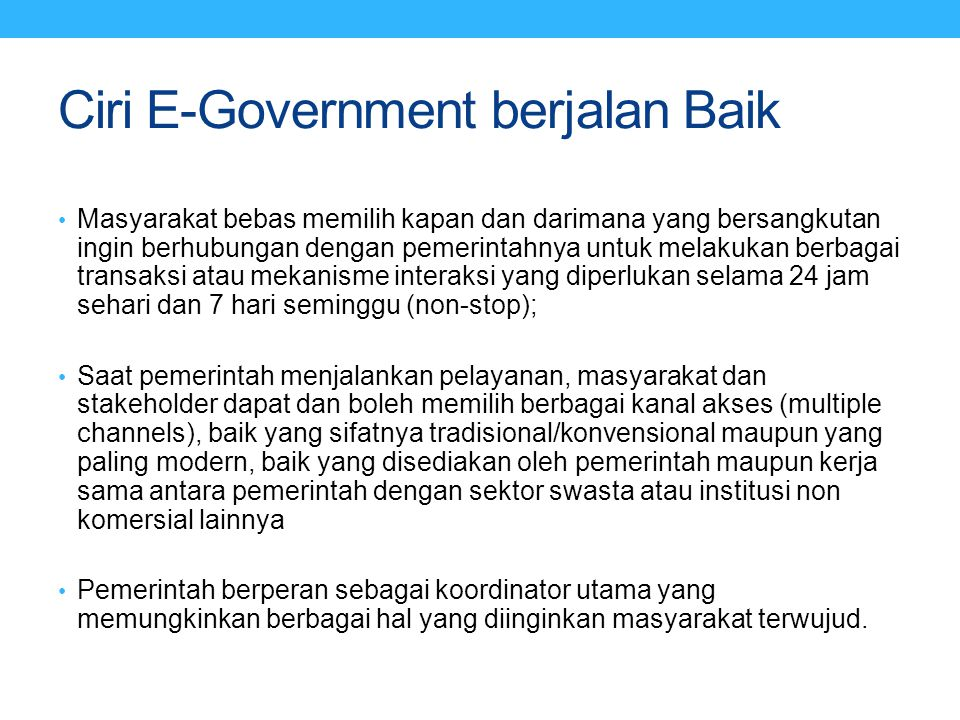 Ciri E-Government berjalan Baik