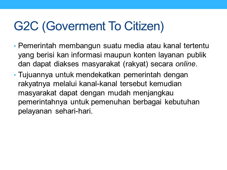 G2C (Goverment To Citizen)