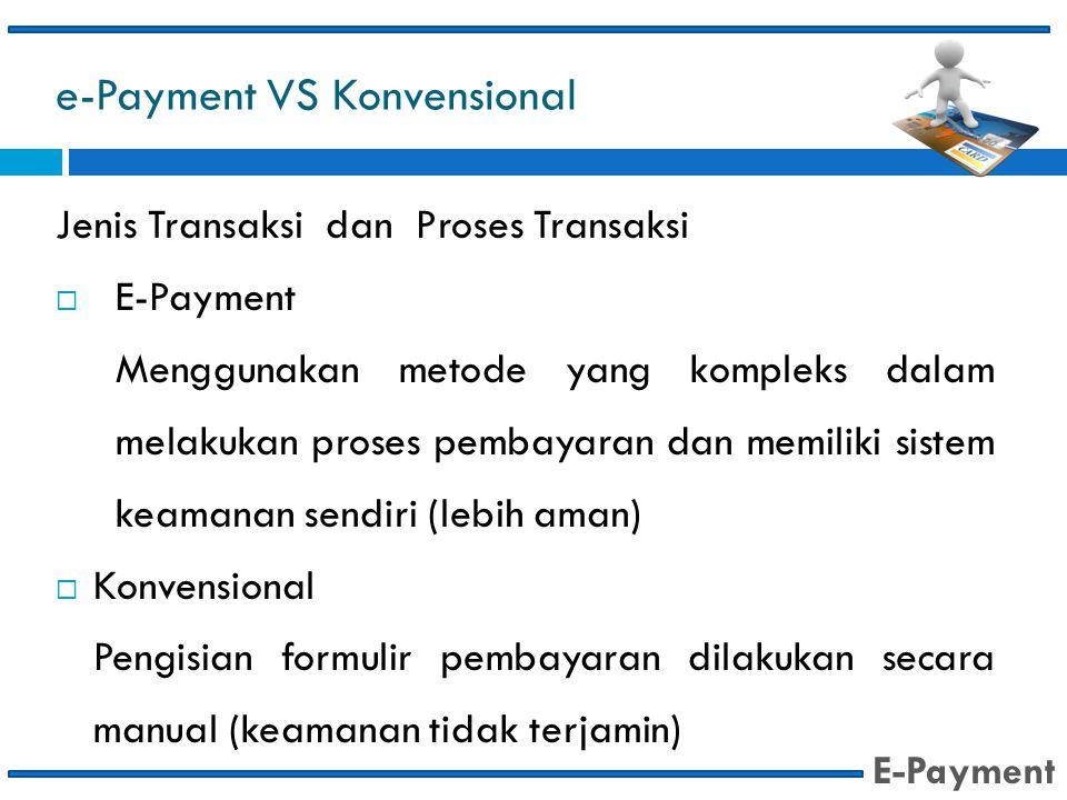 e-Payment VS Konvensional