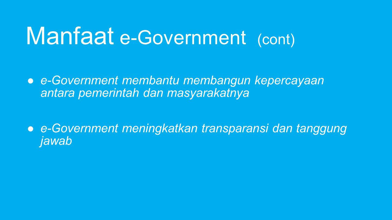 Manfaat e-Government (cont)