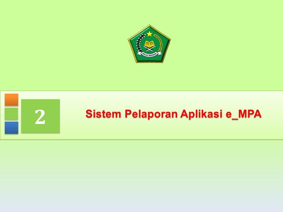 Sistem Pelaporan Aplikasi e_MPA