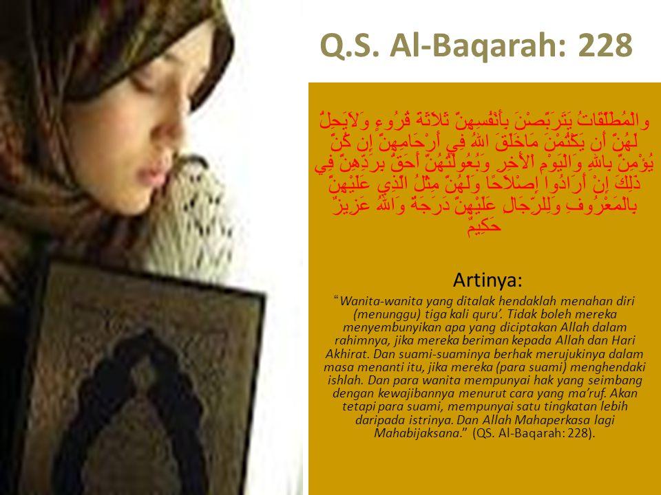 Q.S. Al-Baqarah: 228