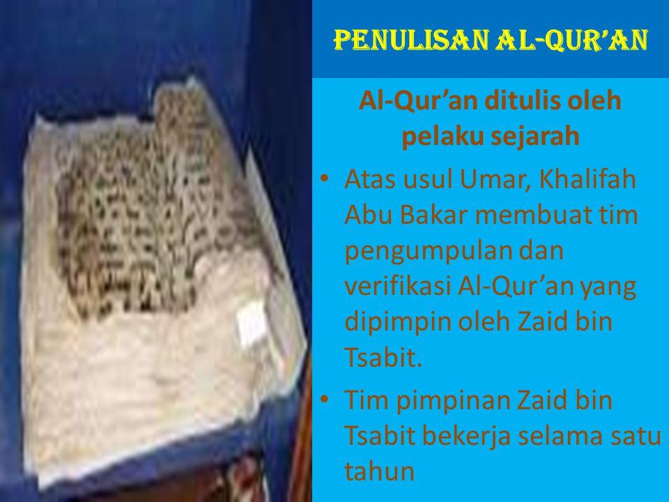 Al-Qur'an ditulis oleh pelaku sejarah